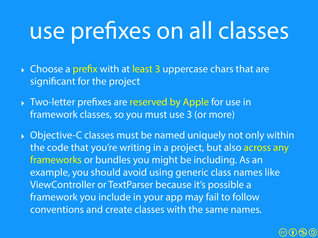 use prefixes on all classes ‣ Choose a prefix w...