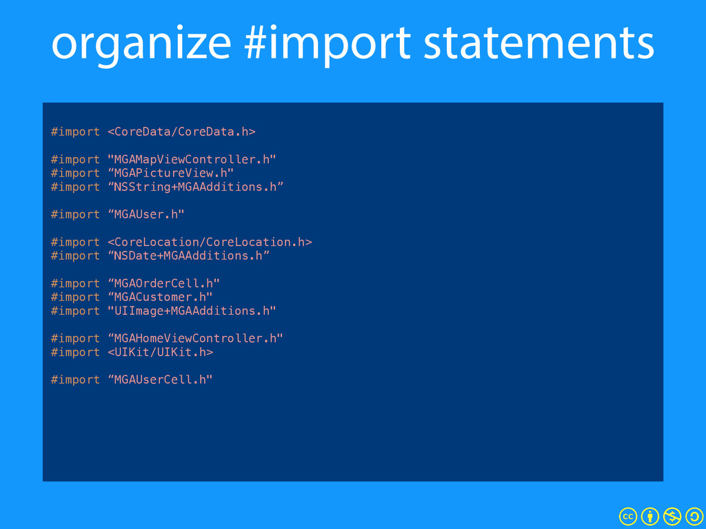 organize #import statements ! #import <CoreData...