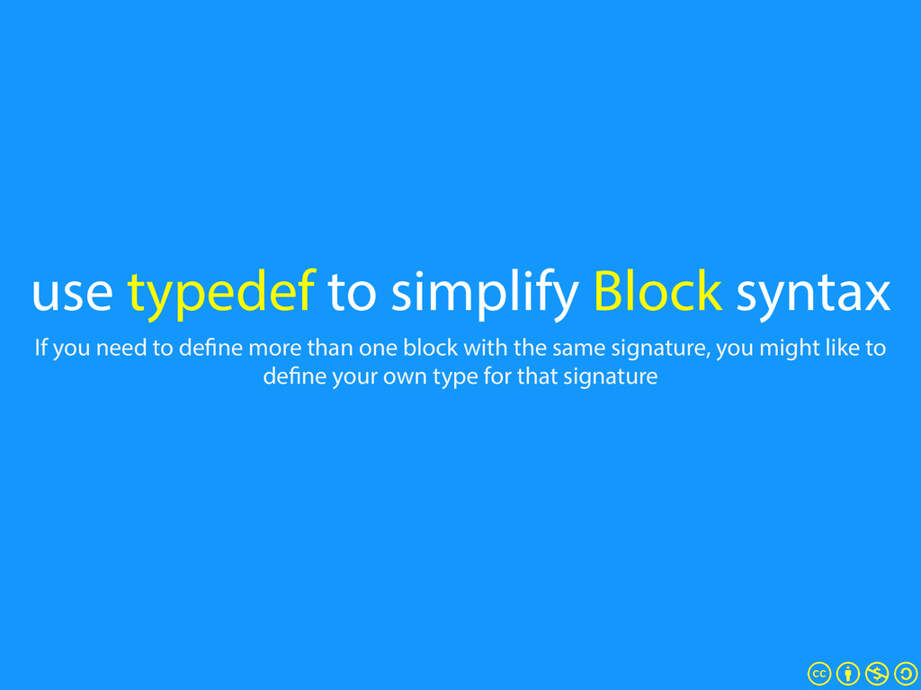use typedef to simplify Block syntax If you nee...
