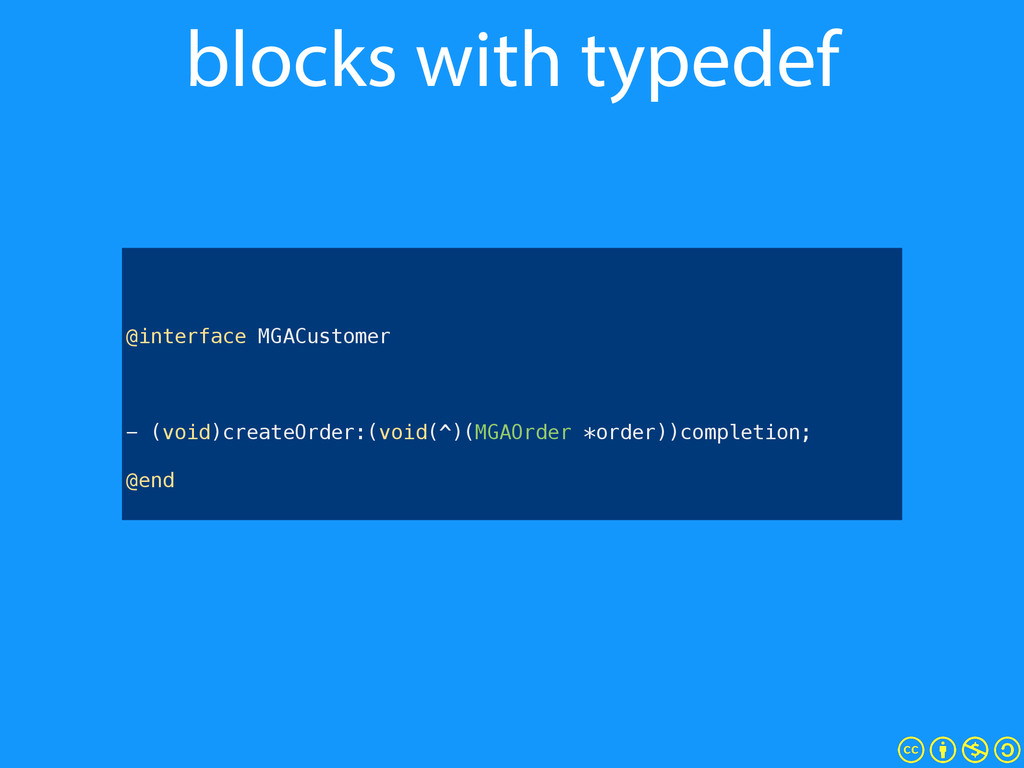 blocks with typedef ! ! ! @interface MGACustome...