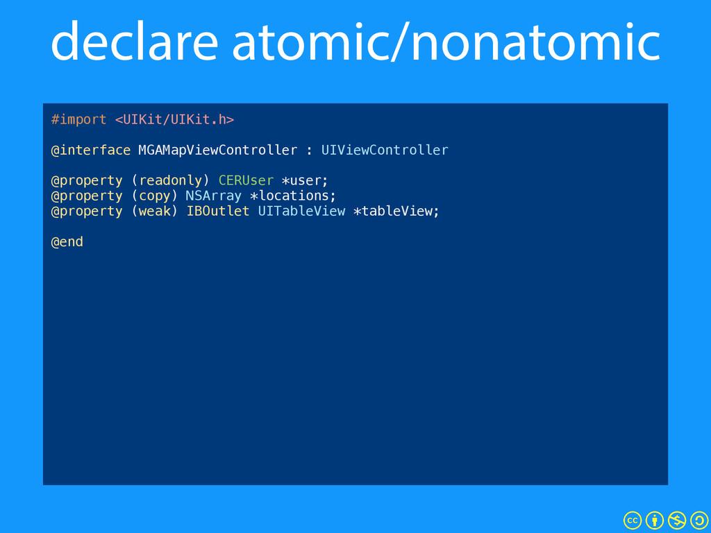 declare atomic/nonatomic #import <UIKit/UIKit.h...