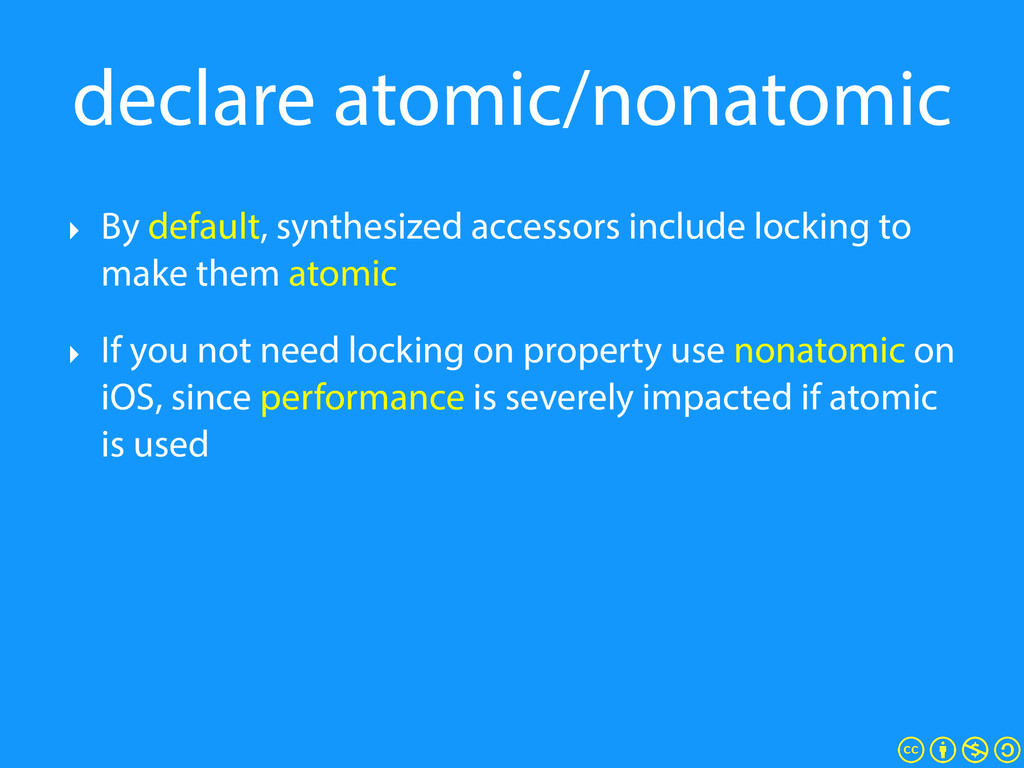 declare atomic/nonatomic ‣ By default, synthesi...