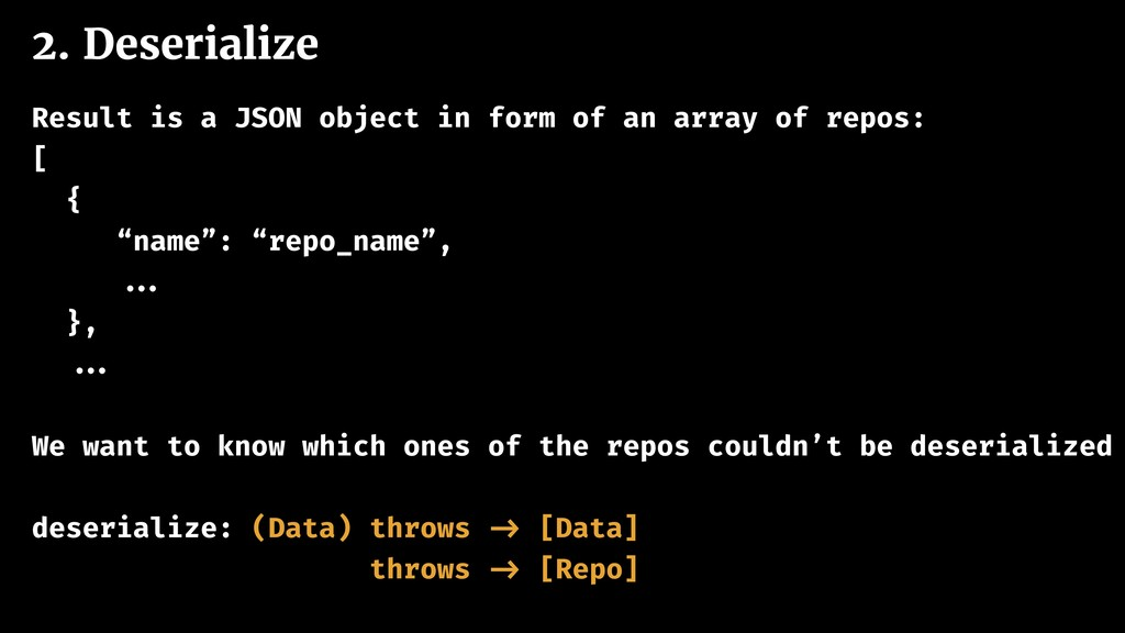 2. Deserialize Result is a JSON object in form ...