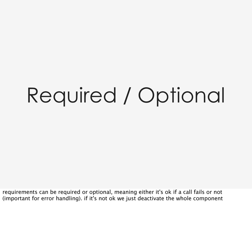 Required / Optional requirements can be require...