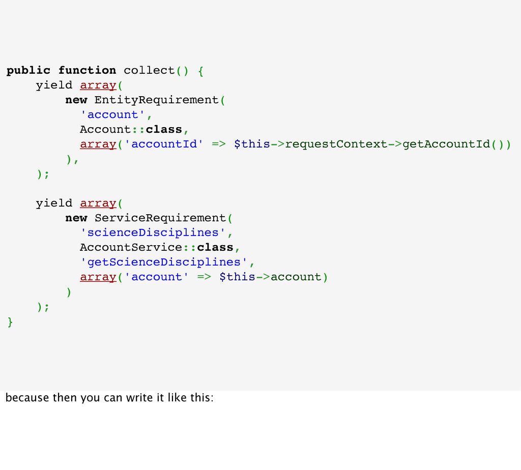 public function collect() { yield array( new En...