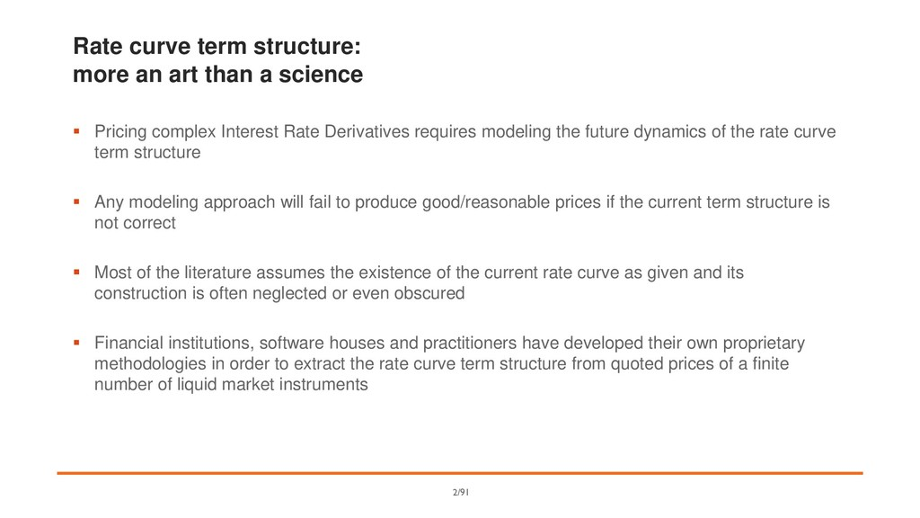 Rate curve term structure: more an art than a s...