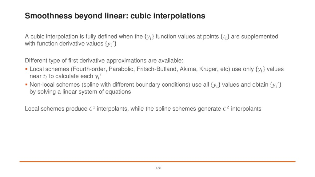 Smoothness beyond linear: cubic interpolations ...