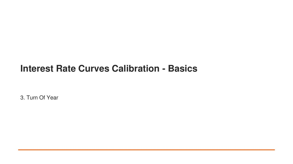 Interest Rate Curves Calibration - Basics 3. Tu...