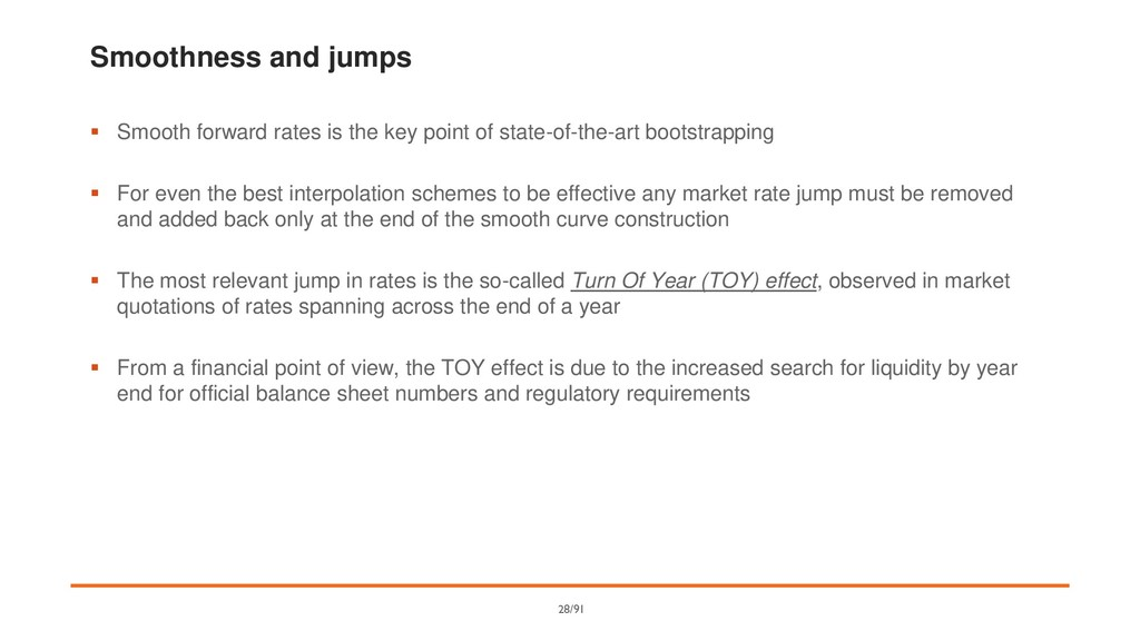 Smoothness and jumps ▪ Smooth forward rates is ...