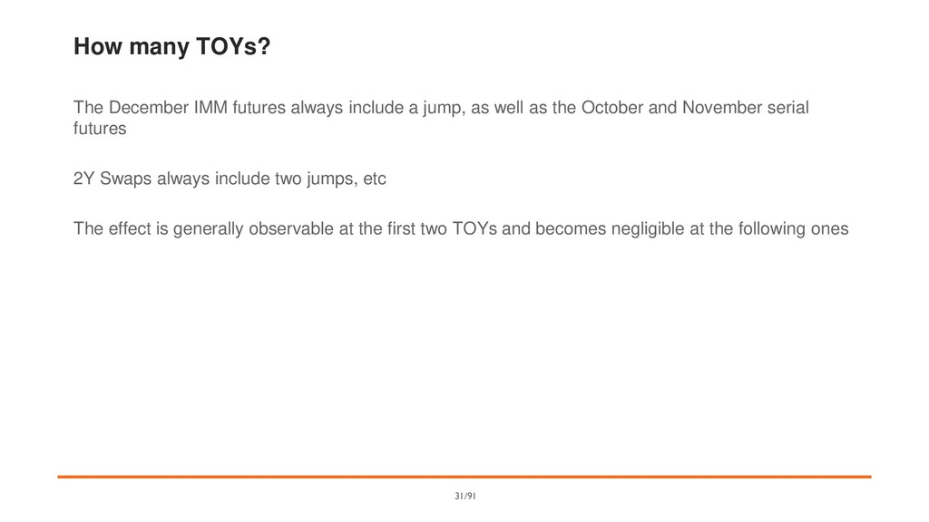 How many TOYs? The December IMM futures always ...