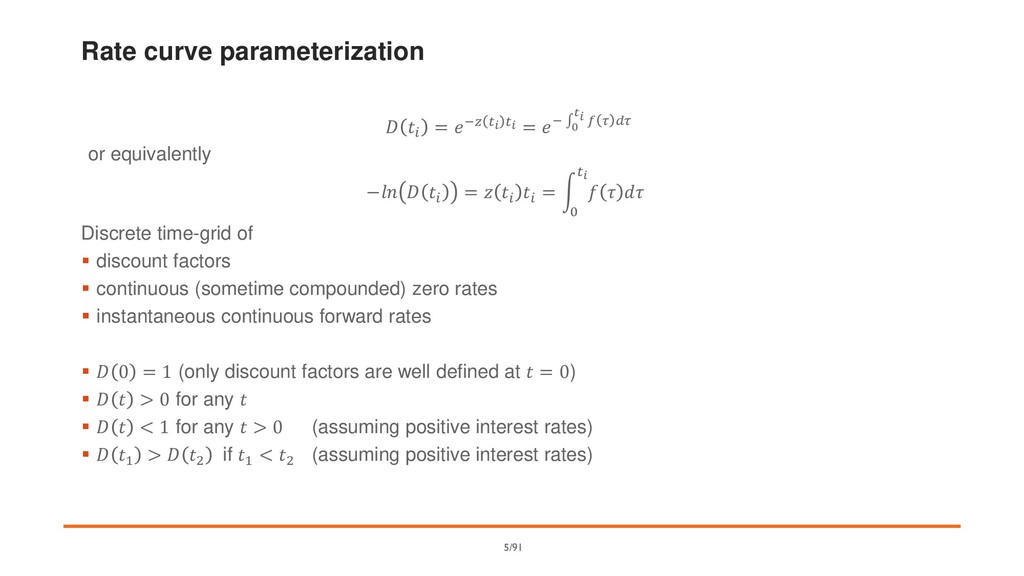 Rate curve parameterization   = −   = −  0    ...