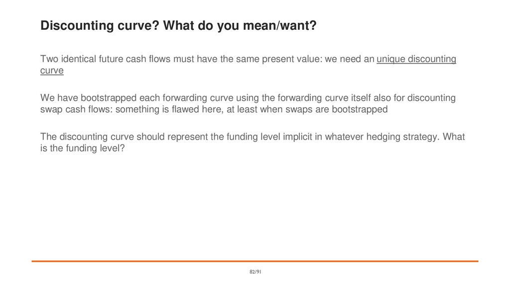 Discounting curve? What do you mean/want? Two i...