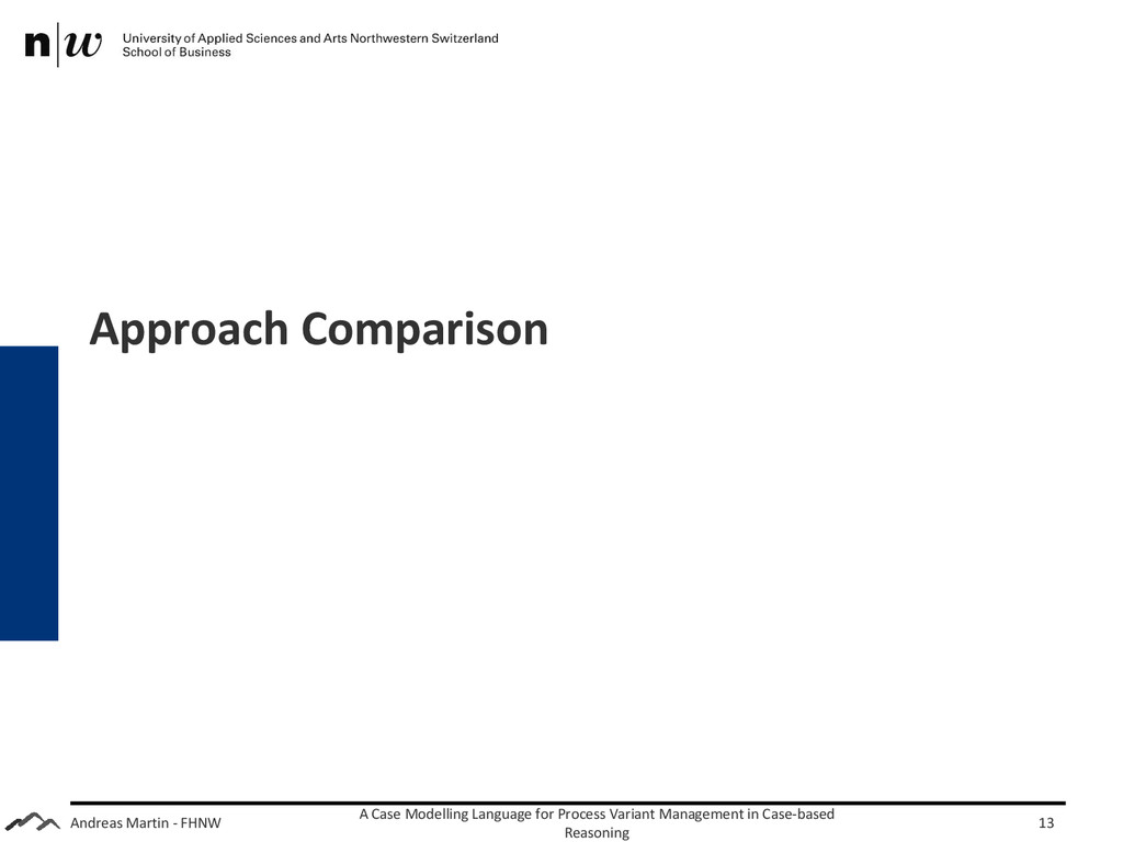 Andreas Martin - FHNW Approach Comparison A Cas...
