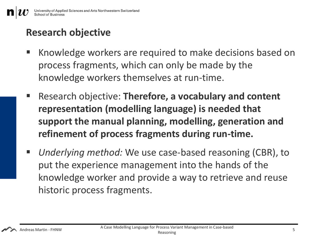 Andreas Martin - FHNW Research objective  Know...