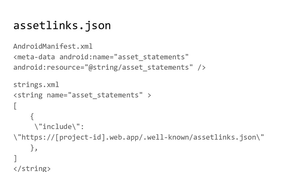assetlinks.json AndroidManifest.xml <meta-data ...