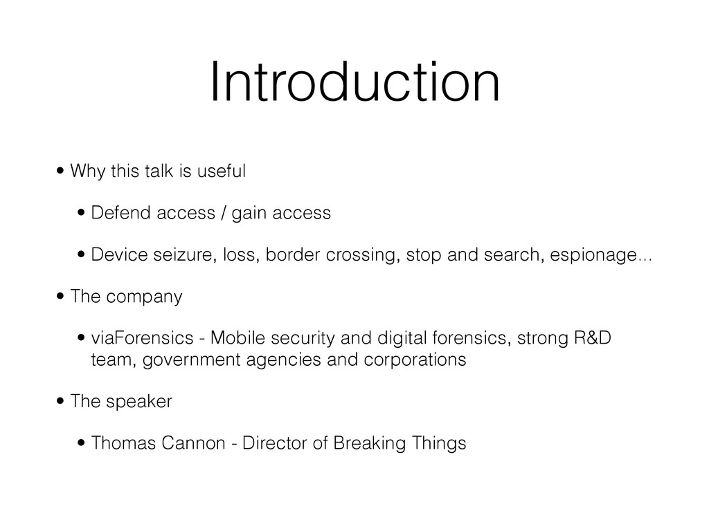 Introduction • Why this talk is useful
