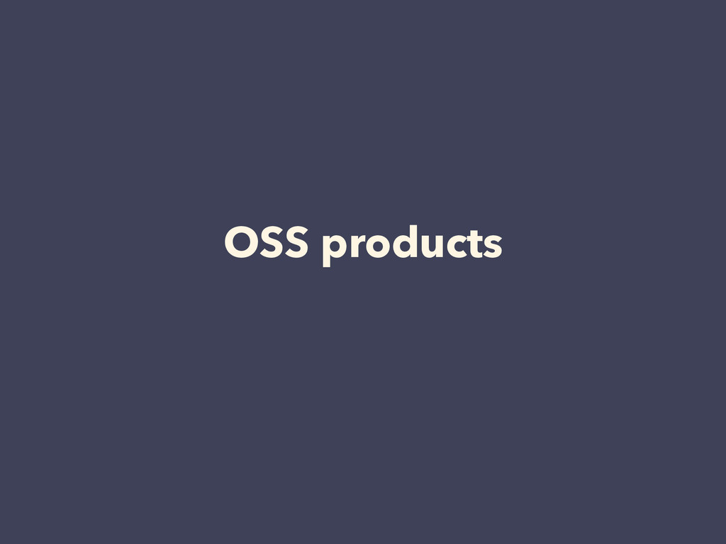 OSS products