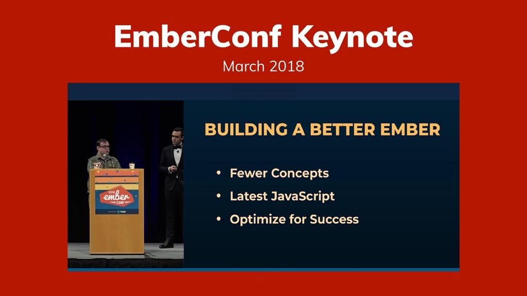 EmberConf Keynote March 2018