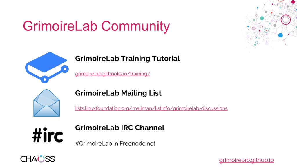 GrimoireLab Community GrimoireLab Training Tuto...