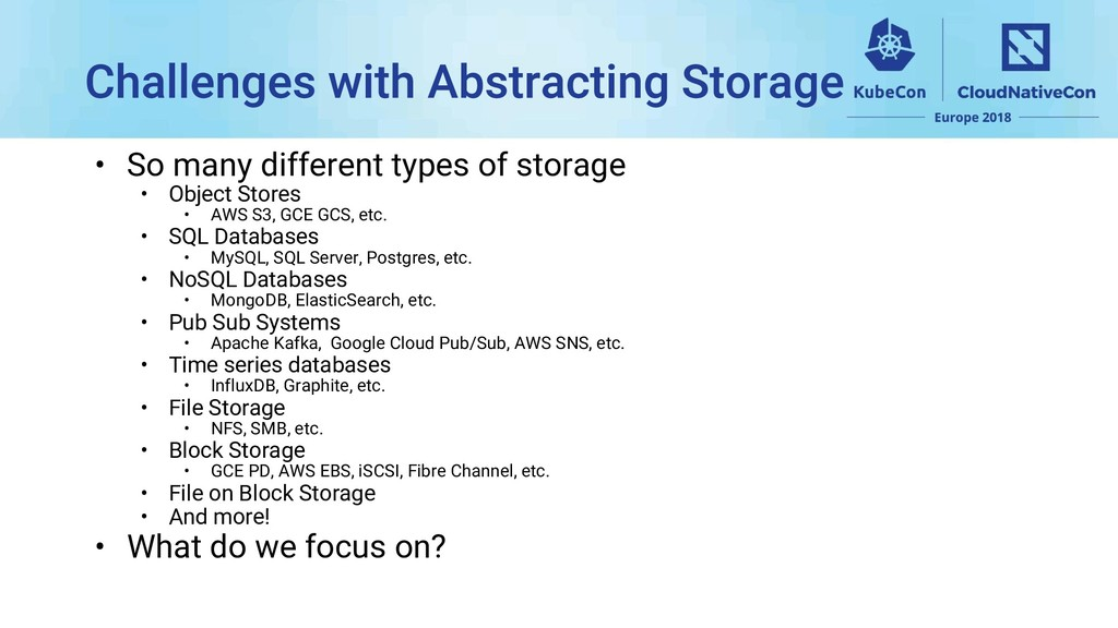 • So many different types of storage • Object S...