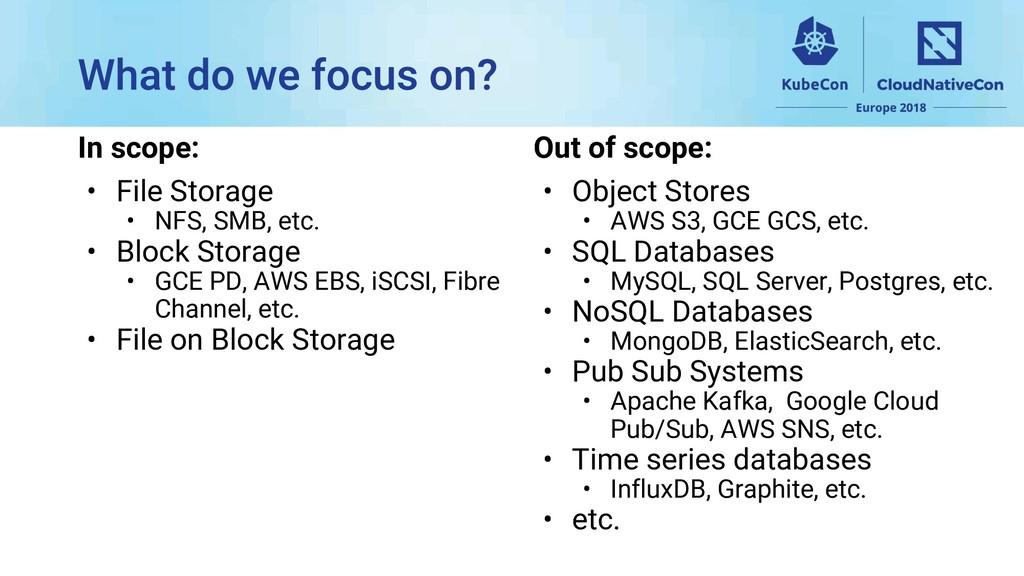 In scope: • File Storage • NFS, SMB, etc. • Blo...