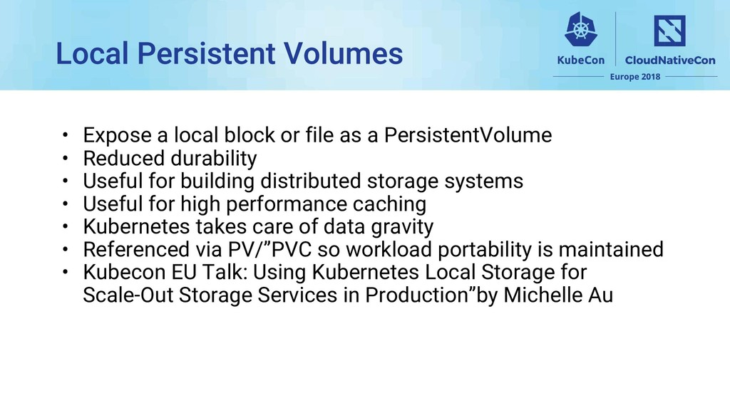 • Expose a local block or file as a PersistentV...