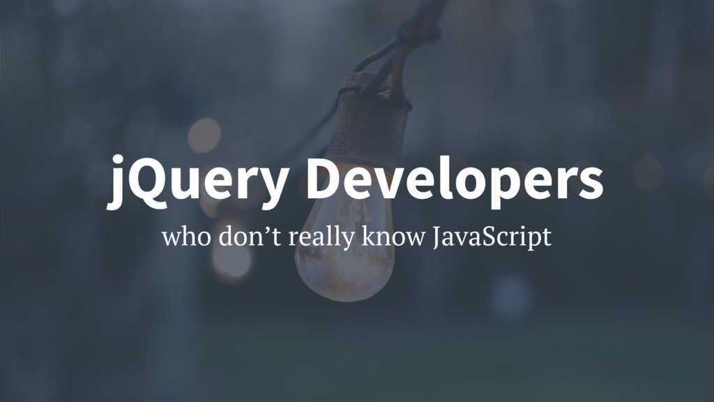 who don't really know JavaScript jQuery Develop...