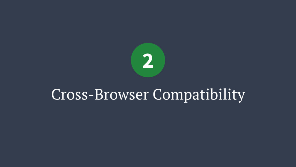 Cross-Browser Compatibility 2