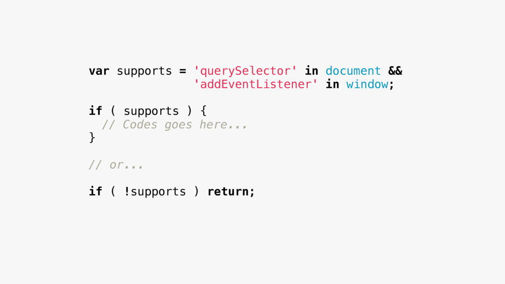 var supports = 'querySelector' in document && '...
