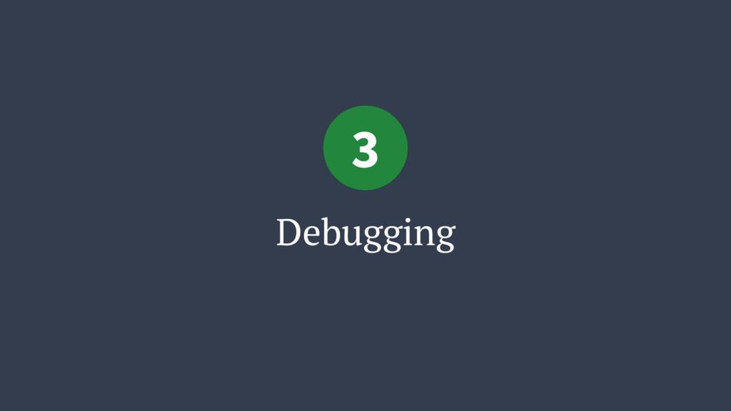 Debugging 3