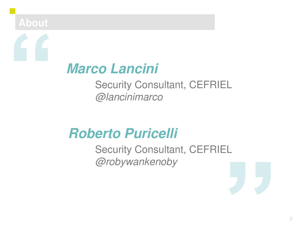 2 About Marco Lancini Security Consultant, CEFR...