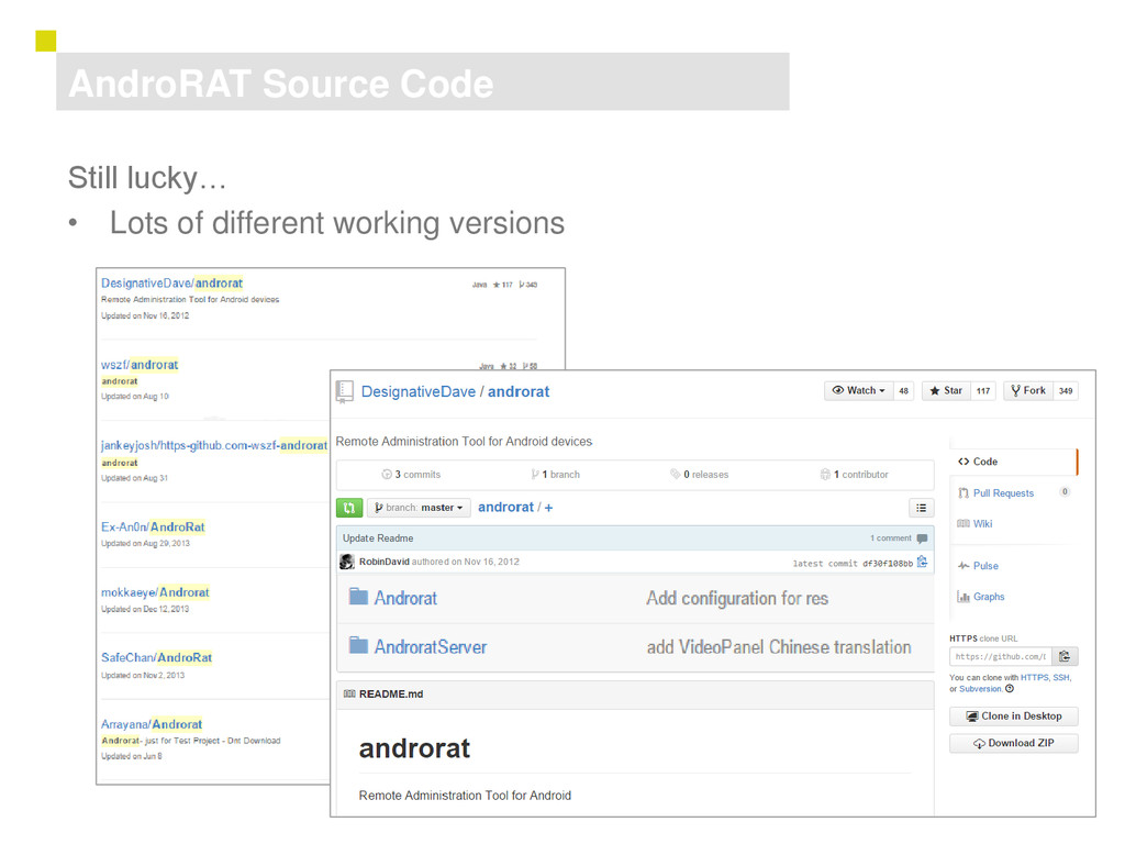 15 AndroRAT Source Code Still lucky… • Lots of ...