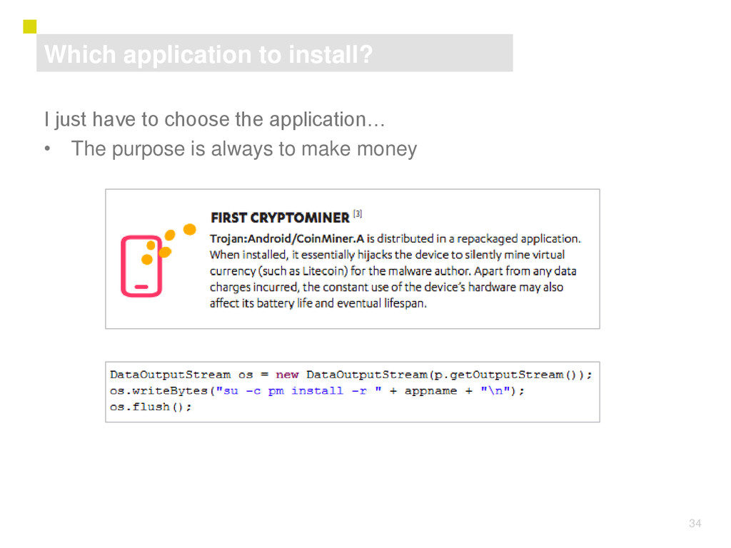 34 I just have to choose the application… • The...
