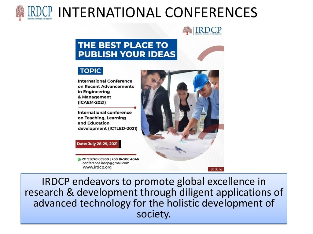 INTERNATIONAL CONFERENCES IRDCP endeavors to pr...