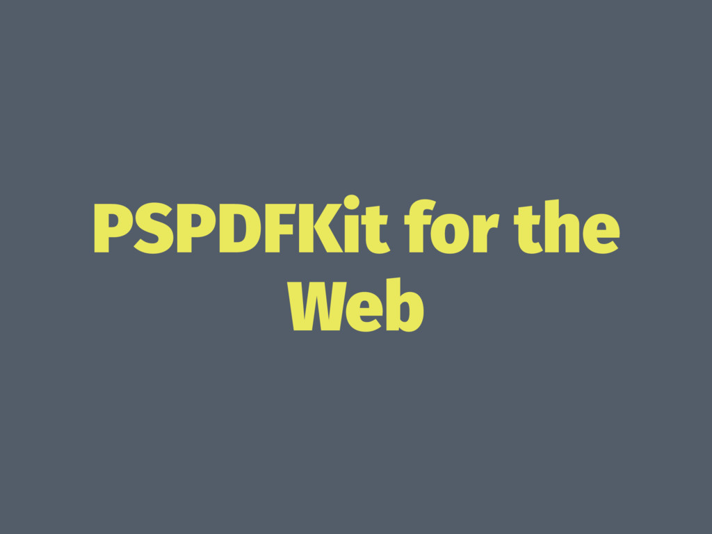 PSPDFKit for the Web