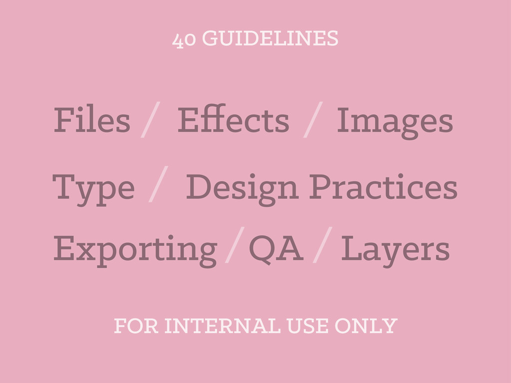 40 GUIDELINES Files Layers Images Type Effects Q...