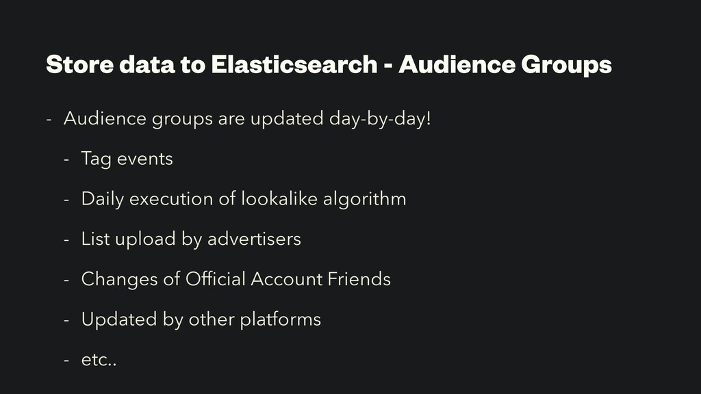 Store data to Elasticsearch - Audience Groups -...