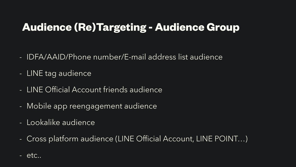 Audience (Re)Targeting - Audience Group - IDFA/...