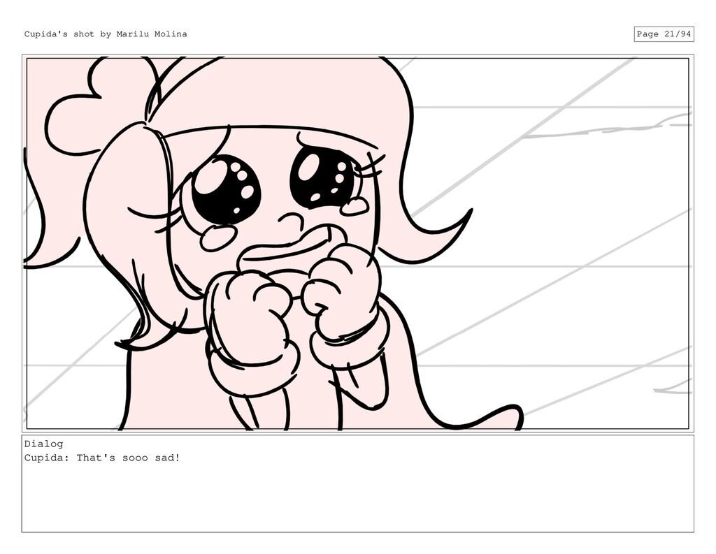 Dialog Cupida: That's sooo sad! Cupida's shot b...