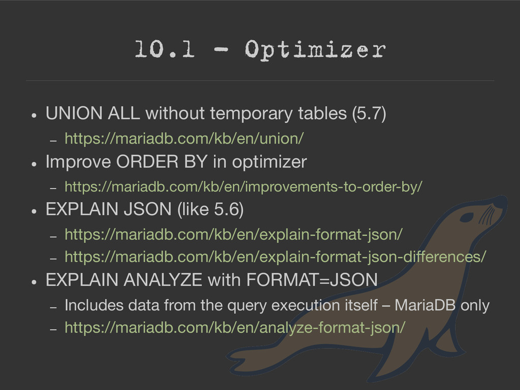 10.1 – Optimizer ● UNION ALL without temporary ...
