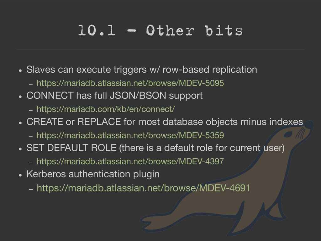 10.1 – Other bits ● Slaves can execute triggers...