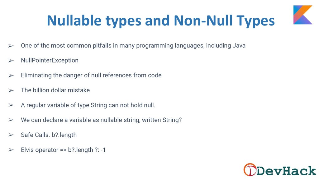 Nullable types and Non-Null Types ➢ One of the ...