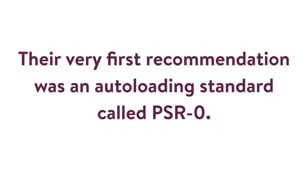 Their very first recommendation was an autoloadi...