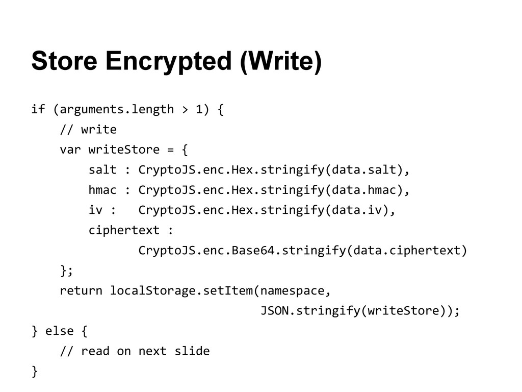 Store Encrypted (Write) if (arguments.length > ...
