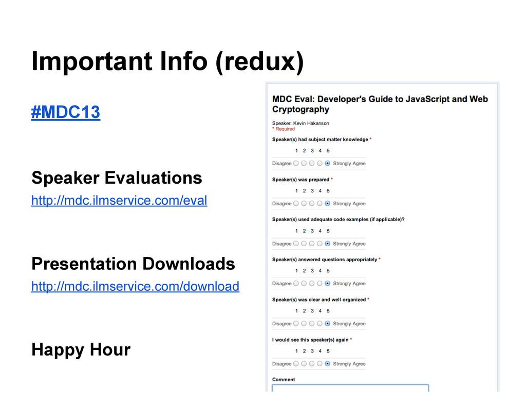Important Info (redux) #MDC13 Speaker Evaluatio...