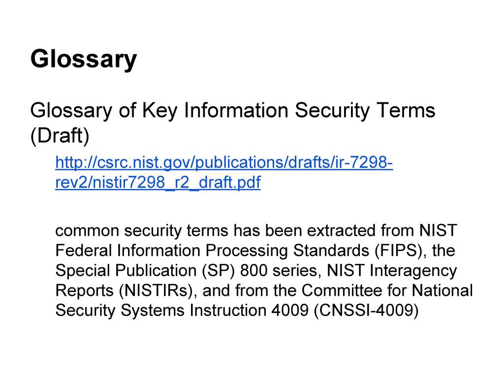 Glossary Glossary of Key Information Security T...
