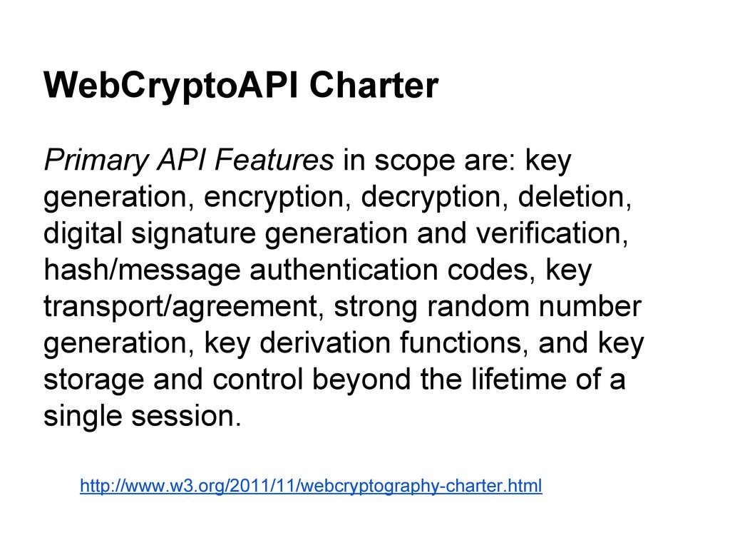 WebCryptoAPI Charter Primary API Features in sc...