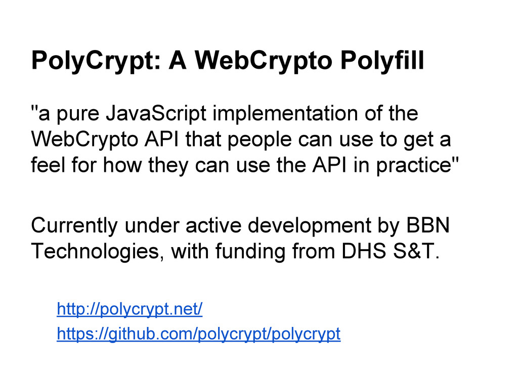 """PolyCrypt: A WebCrypto Polyfill """"a pure JavaScr..."""
