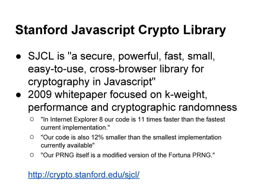 """Stanford Javascript Crypto Library ● SJCL is """"a..."""