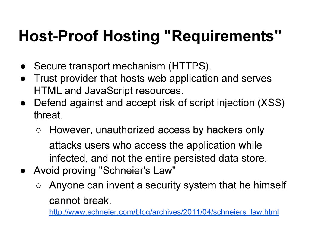 """Host-Proof Hosting """"Requirements"""" ● Secure tran..."""